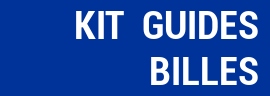 Kit Guides et Billes
