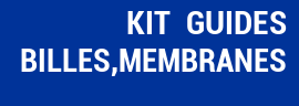 Kit Guides, Billes, Membranes