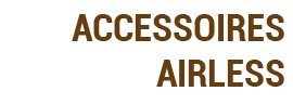 Accessoires Airless