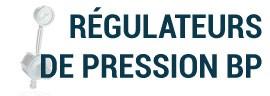 Régulateurs de pression BP